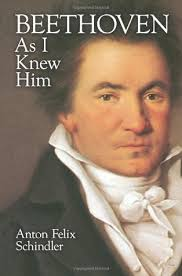 biography of beethoven beethoven as i knew him by anton felix schindler