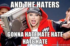 Haters Gonna Hate Meme - beauty fashion makeup and how to articles chelsea crockett