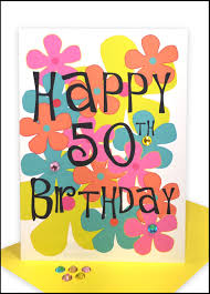 happy 50th birthday greeting card flowers lils cards