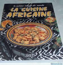 la cuisine africaine cuisine africaine a vendre 5 à pontà celles 2ememain be