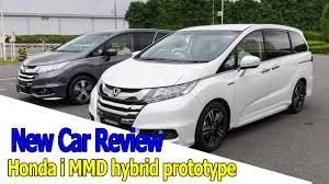 odyssey car reviews and news at carreview new car review 2017 honda i mmd hybrid prototype youtube