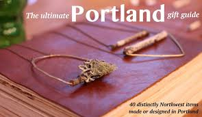 Fashion Schools In Portland Oregon 40 Locally Made Gifts For The Portland Hipster In Your Life