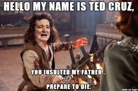 My Name Is Inigo Montoya Meme - inigo montoya ted cruz meme on imgur