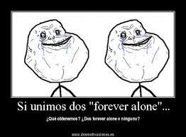 Memes De Forever Alone - memes de forever alone para los que se sienten solos mil recursos