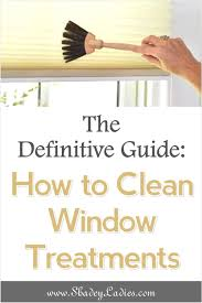 how to clean window blinds shades and curtains the shadey ladies