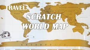 World Scratch Map by Travel Scratch World Map Youtube