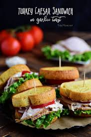 turkey caesar sandwich on garlic toast tidymom