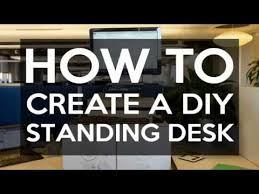 Make A Standing Desk by How To Create A Standing Desk Youtube