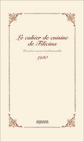mon cahier de cuisine le cahier de cuisine de filicina les éditions albiana