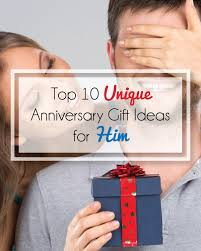 anniversary present unique anniversary gifts for him a diyer s top 10 list by team