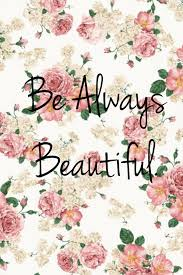 iphone wallpaper be always beautiful made by heather sessions