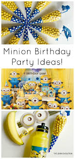 minion birthday party ideas minion birthday party ideas the evolution