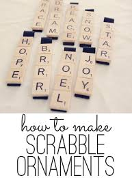 scrabble ornaments easy craft tutorial scrabble ornaments