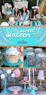 sweet 16 birthday party ideas 16th birthday ideas for no party birthday party ideas