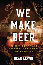 the art of beer craftsmanship luxe beat magazine