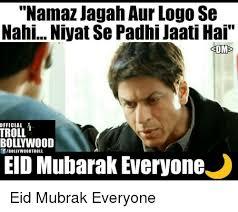 Eid Memes - namaz jagah aur logo se nahi nivat se padhi jaati hai 3dm official