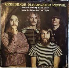 i see the light movie creedence clearwater revival lookin out my back door long as i