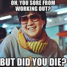 Mr Chow Meme - you re sore from working out the meta picture
