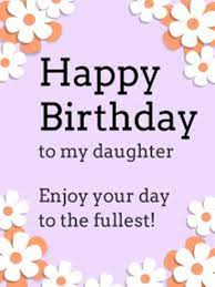 happy birthday cards for daughter birthday wishes greeting cards