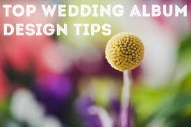 best wedding album design top wedding album design tips for photographers