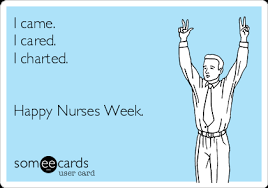 Nurses Week Memes - happy nurse week ecards nursing feed happy nurses week