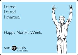 Happy Nurses Week Meme - happy nurse week ecards nursing feed emt ness pinterest