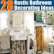 rustic bathroom decor ideas 28 rustic bathroom decorating ideas diy home things