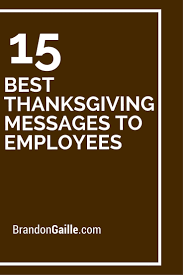 17 best thanksgiving messages to employees thanksgiving messages