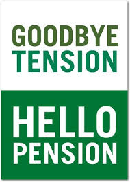 goodbye tension hello pension best 25 retirement pension ideas on retirement ideas