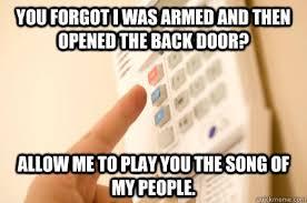 Alarm Meme - scumbag burglar alarm memes quickmeme