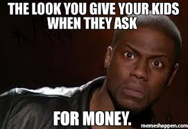 Ask Meme - the look you give your kids when they ask for money meme kevin
