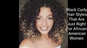 african american women hairstyles best black curly hair styles for afro american women 2017 youtube