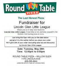 round table willow glen round table fundraiser tuesday may 29 lincoln glen little league
