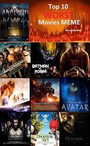 Meme Movies - my top 10 worst movies meme by ssj4truntanks on deviantart