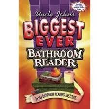 Uncle John Bathroom Reader Uncle John U0027s Bathroom Reader The World U0027s Most Random Assortment