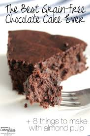the best grain free chocolate cake ever 8 things to make with