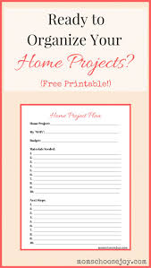 free home feeling overwhelmed by how to organize home projects into an