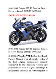 2003 2004 yamaha yzf r6 service repair factory manual instant download
