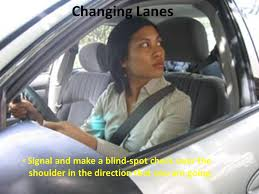 Driving Blind Spot Check Performing Basic Vehicle Maneuvers Ppt Online Download