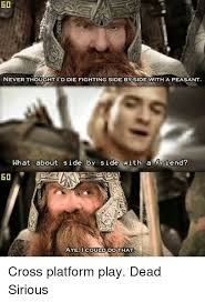 Peasant Meme - 60 neverthoughtid die fighting side by side with a peasant what