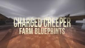 farm blueprints charged creeper farm blueprints minecraft 1 11 2 youtube