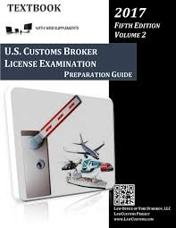 u s customs broker license examination preparation guide textbook