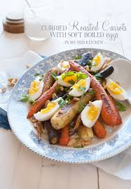 Red Kitchen Recipes - curried roasted carrots with egg in my red kitchen