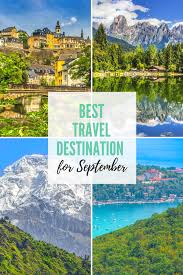 where to travel in september images Best destinations to travel in september my travel affairs blog png