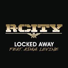 Backyard Party Lyrics Best New Lyrics R City Feat Adam Levine Locked Away Lyrics
