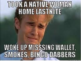 Native Memes - native women quickmeme