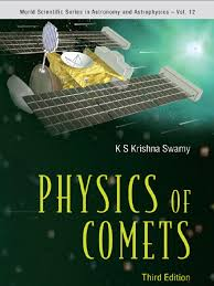 physics of comets 3rd ed k swamy comet cosmic dust