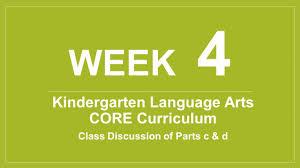 week 4 kindergarten language arts core curriculum ppt video