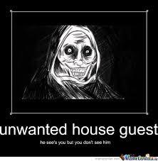 Unwanted House Guest Meme - unwanted house guest 4 by recyclebin meme center