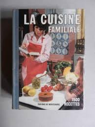 la cuisine familiale la cuisine familiale 1500 recettes by mariette abebooks